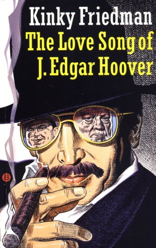 book cover of The Love Song Of J. Edgar Hoover