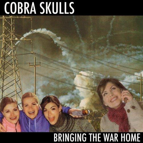 CD : Cobra Skulls - Bringing The War Home (CD)