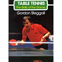 Table Tennis: The Skills of the Game