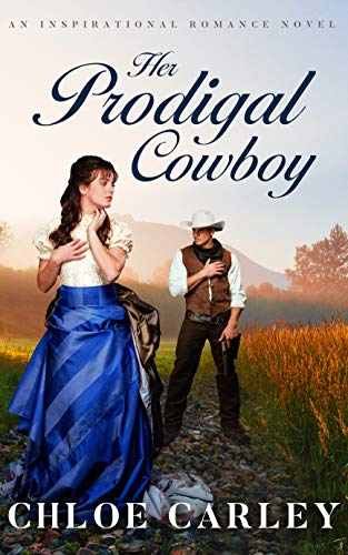 Pdf Religion Her Prodigal Cowboy: A Christian Historical Romance Novel