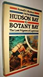 From Hudson Bay to Botany Bay, Russell C. Shelton, 1550210106