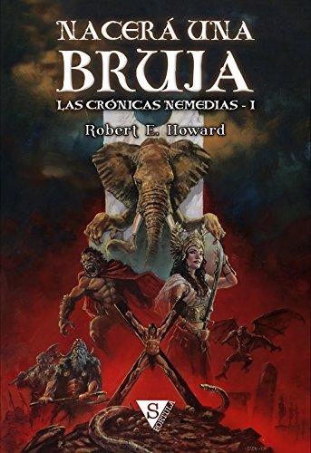 Nacerá una bruja (Las crónicas nemedias nº 1) (Spanish Edition)
