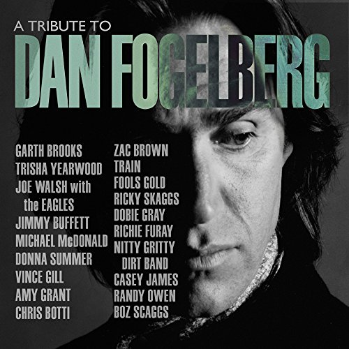 A Tribute To Dan Fogelberg (Michael Jackson Greatest Hits Cd Track List)