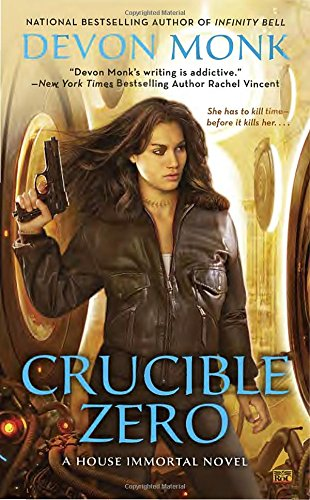 Crucible Zero (A House Immortal Novel)