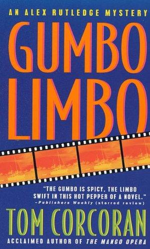 Gumbo Limbo An Alex Rutledge Mystery Alex Rutledge Mysteries Book