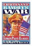 Lieutenant Ramsey's War, Edwin P. Ramsey and Stephen J. Rivele, 1877961582