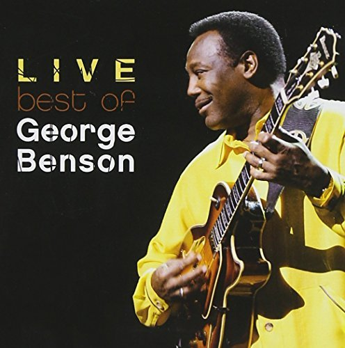 The Best Of George Benson Live by George Benson (1997-06-03)