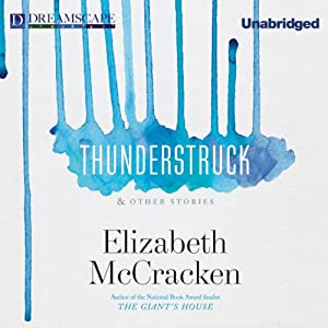 Thunderstruck & Other Stories Audiobook