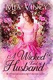 A Wicked Kind of Husband (Longhope Abbey)