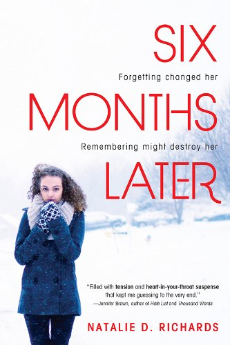 Six Months Later by [Richards, Natalie]