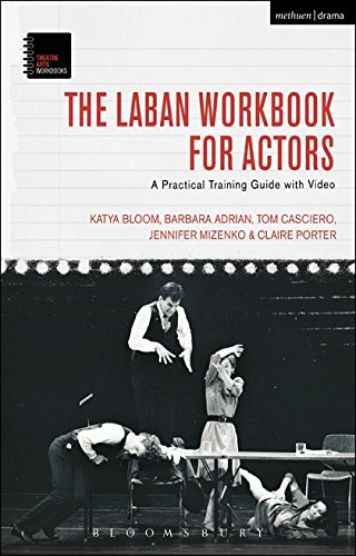 Guide Video Training (The Laban Workbook for Actors: A Practical Training Guide with Video (Theatre Arts Workbooks))