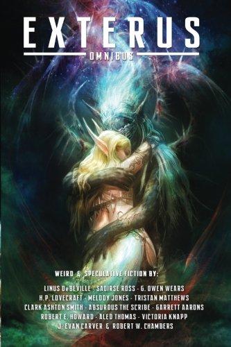 EXTERUS Omnibus: Pulp Fantasy, Horror, and the Bizarre