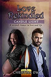 Love Rekindled (Candle Light Book 2)