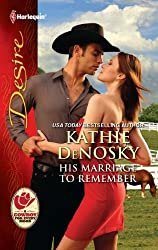 His Marriage to Remember (The Good, the Bad and the Texan Book 1)