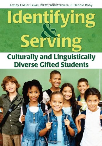 Identifying and Serving Culturally and Linguistically Diverse Gifted Students