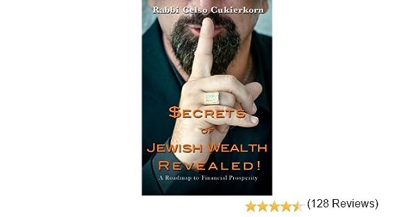 Amazon.com: Secrets of Jewish Wealth Revealed eBook: Celso Cukierkorn: Kindle Store