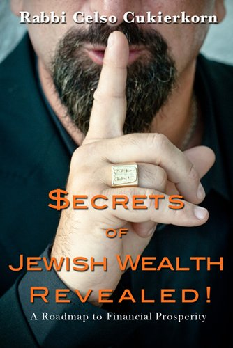 Amazon secrets of jewish wealth revealed ebook celso secrets of jewish wealth revealed by cukierkorn celso fandeluxe Images