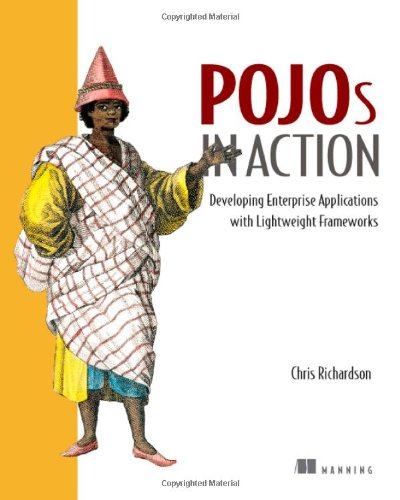[PDF] POJOs in Action: Developing Enterprise Applications with Lightweight Frameworks Free Download | Publisher : Manning Publications | Category : Computers & Internet | ISBN 10 : 1932394583 | ISBN 13 : 9781932394580