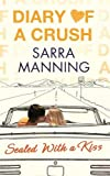 Diary of a Crush: Sealed With a Kiss: Number 3 in series
