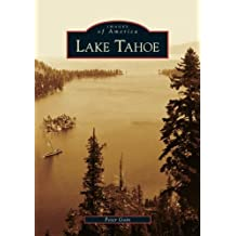 Lake Tahoe (NV) (Images of America) by Peter Goin (2005-08-29)