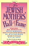 The Jewish Mothers' Hall of Fame, Fred A. Bernstein, 0385233779
