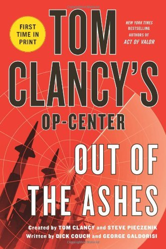 Tom Clancy's Op-Center: Out of the Ashes by Dick Couch (20-May-2014) Paperback