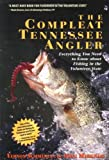 The Compleat Tennessee Angler, Vernon Summerlin and Doug Markham, 1558537414