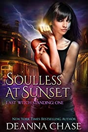 Soulless at Sunset (Last Witch Standing Book 1)
