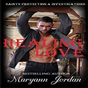 Healing Love: Saints Protection & Investigation | Maryann Jordan