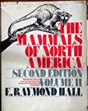 Mammals of North America, Hall, E. Raymond, 0471054445