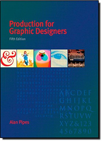 Production for Graphic Designers 5th Edition