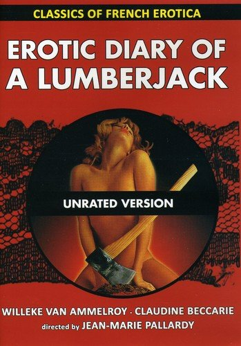 Erotic Diary Of A Lumberjack - Classics Of French Erotica Jean-Marie Pallardy Le Chat Qui Fum Erotic [Non-XXX: Straight] Movie