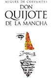 Don Quijote de la Mancha: Edición de Francisco Rico eBook