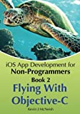 IOS App Development for Non-Programmers - Book 2, Kevin McNeish, 0988232715