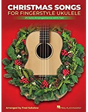 Christmas Songs for Solo Fingerstyle Ukulele: 25 Solo Arrangements With Notation and Tab