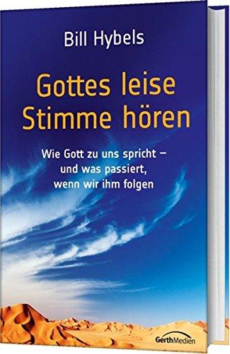 Gottes leise Stimme hören von Karl-Heinz Vanheiden
