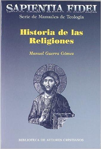 Historia de las religiones : Guerra Gómez, Manuel: Amazon.es: Libros