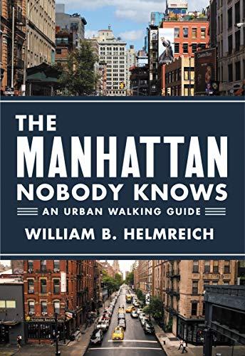 The Manhattan Nobody Knows: An Urban Walking ()