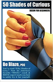 Book 50 Shades Of Curious: BDSM For Beginners: You've read