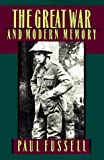 Image of The Great War and Modern Memory (Galaxy Books) by Fussell, Paul published by Oxford University Press, USA [ Paperback ]