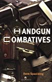 Handgun Combatives, Dave Spaulding, 1889031550