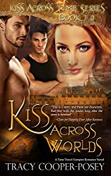 Kiss Across Worlds (Kiss Across Time Book 7)