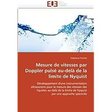 MESURE DE VITESSES PAR DOPPLER PULSE AU-DELA