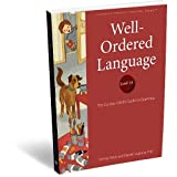 Well-Ordered Language Level 1A: The Curious Child s Guide to Grammar