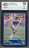 1989 score #72 CRIS CARTER philadelphia eagles rookie card BGS BCCG 10 graded card