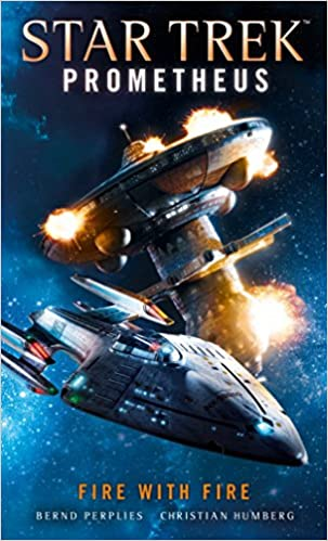 Image result for star trek prometheus fire with fire