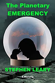 The Planetary Emergency by [Leary, Stephen]