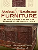 Medieval and Renaissance Furniture, Daniel Diehl and Mark Donnelly, 0811710238