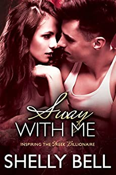 Sway With Me (Inspiring the Greek Billionaire) by [Bell, Shelly]