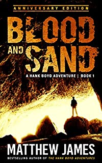 Blood And Sand - Anniversary Edition by Matthew James ebook deal